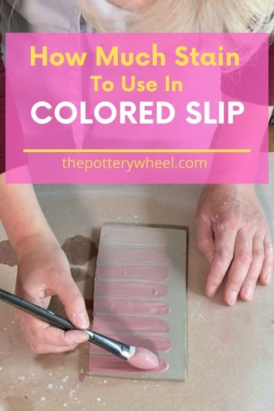 how much stain to use in colored slip