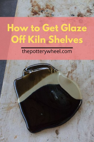 How to Get Glaze of Kiln shelves