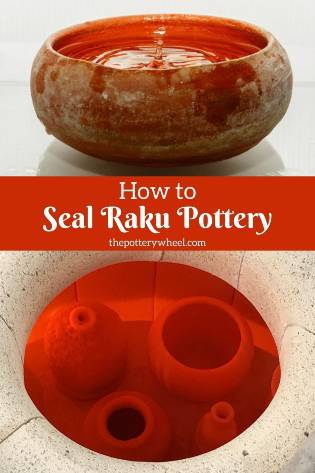 how to seal raku pottery