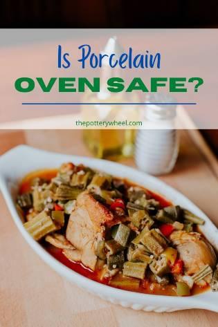 is porcelain oven safe
