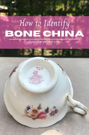 How to Identify bone china